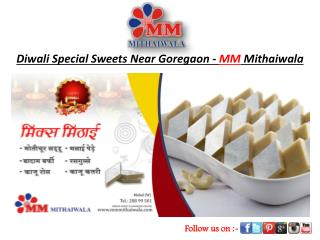 Diwali Special Sweets Near Goregaon - MM Mithaiwala