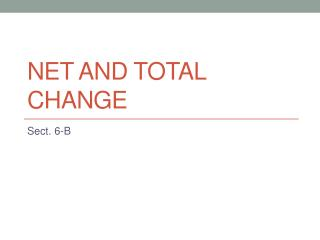 Net and Total Change