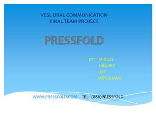 VESL ORAL COMMUNICATION FINAL TEAM PROJECT