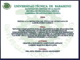 UNIVERSIDAD TÉCNICA  DE   BABAHOYO FACULTAD DE CIENCIAS DE LA SALUD ESCUELA DE TECNOLOGÍA MÉDICA