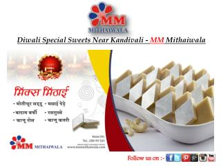 Diwali Special Sweets Near Kandivali - MM Mithaiwala