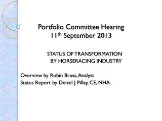 Portfolio Committee Hearing 11 th  September 2013