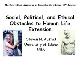 Social, Political, and Ethical Obstacles to Human Life Extension