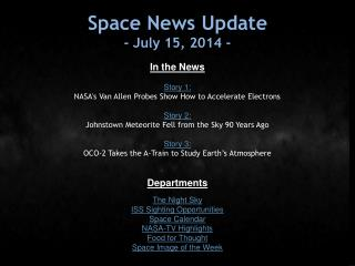 Space News Update -  July 15, 2014  -