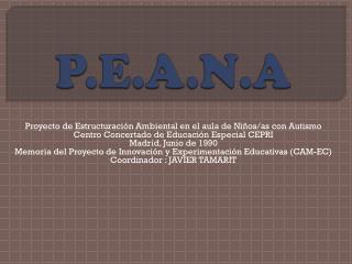 P.E.A.N.A