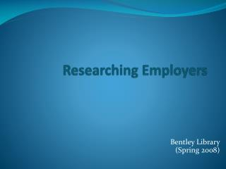 Researching Employers