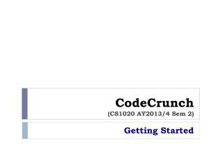 CodeCrunch (CS1020 AY2013/4 Sem 2)