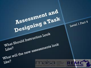 Assessment and Designing a Task