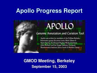 Apollo Progress Report