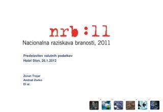 Predstavitev valutnih podatkov Hotel Slon, 26.1.2012