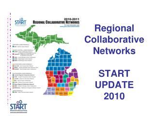 Regional Collaborative Networks START UPDATE 2010