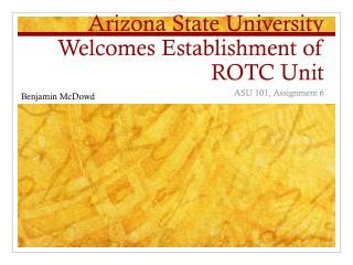 Arizona State University Welcomes Establishment of ROTC Unit