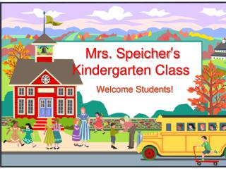 Mrs. Speicher ' s Kindergarten Class