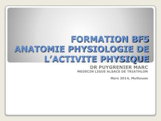 FORMATION BF5 ANATOMIE PHYSIOLOGIE DE L'ACTIVITE PHYSIQUE