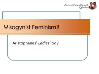 Misogynist Feminism?
