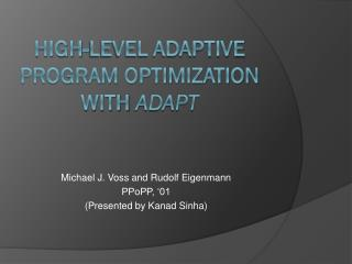 High-level Adaptive Program optimization with  ADapt