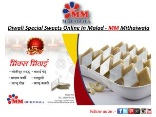 Diwali Special Sweets Online In Malad - MM Mithaiwala
