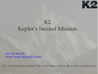 K2 Kepler�s Second Mission