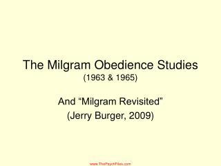 The Milgram Obedience Studies (1963 & 1965)