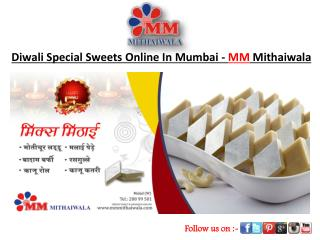 Diwali Special Sweets Online In Mumbai - MM Mithaiwala