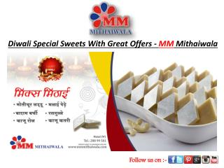 Diwali Special Sweets With Great Offers - MM Mithaiwala