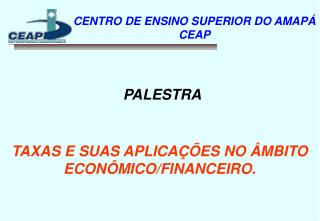 CENTRO DE ENSINO SUPERIOR DO AMAPÁ CEAP