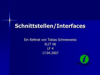 Schnittstellen/Interfaces