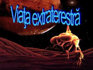 Viaţa extraterestră