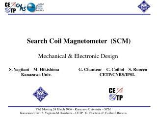 Content  Sensor Preamplifier c) Whole SCM performances d) EMC remarks e) I/F : EWO & SORBET