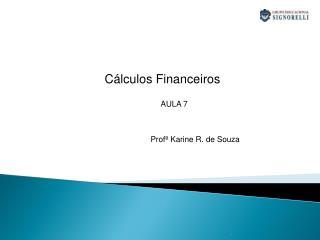 Cálculos Financeiros