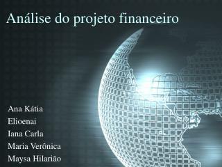 Análise do projeto financeiro