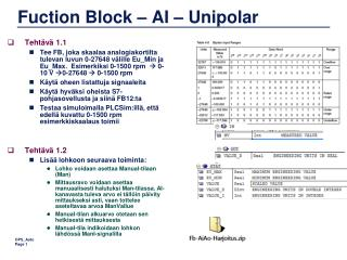 Fuction  Block – AI – Unipolar