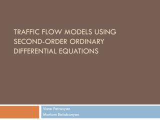 Traffic Flow Models Using Second-Order Ordinary Differential Equations
