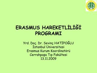 ERASMUS HAREKETLİLİĞİ PROGRAMI