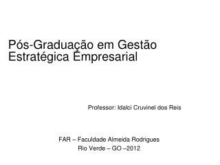 Pós-Graduação em Gestão Estratégica Empresarial