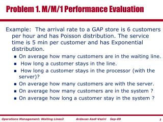 Problem 1. M/M/1  Performance Evaluation