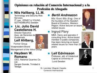 Opiniones en relación al Comercio Internacional y a la Profesión de Abogado