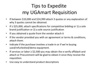 Tips to Expedite  my  UGAmart  Requisition