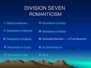 DIVISION SEVEN ROMANTICISM