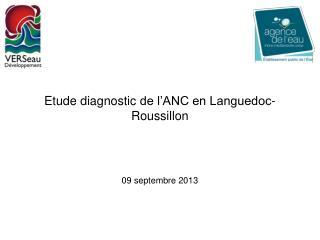 Etude diagnostic  de l�ANC en Languedoc-Roussillon