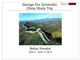 George Fox University  China Study Trip