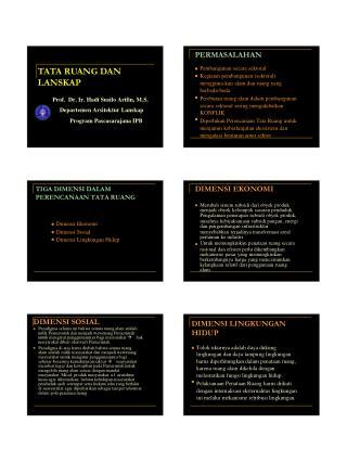 TATA RUANG DAN LANSKAP Prof.  Dr. Ir. Hadi Susilo Arifin, M.S. Departemen Arsitektur Lanskap