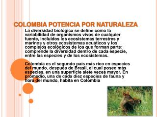 COLOMBIA POTENCIA POR NATURALEZA