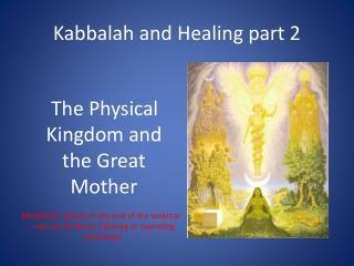 Kabbalah and Healing part 2