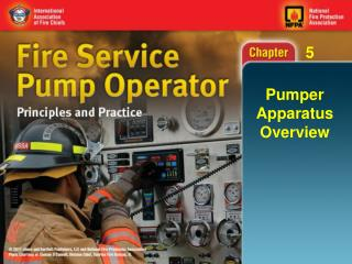 Pumper Apparatus Overview