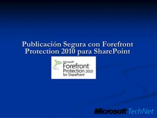 Publicaci n Segura con Forefront Protection 2010 para SharePoint