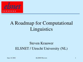 A Roadmap for Computational Linguistics