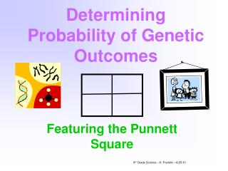 Determining Probability of Genetic Outcomes