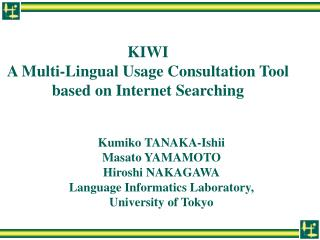 KIWI A Multi-Lingual Usage Consultation Tool based on Internet Searching