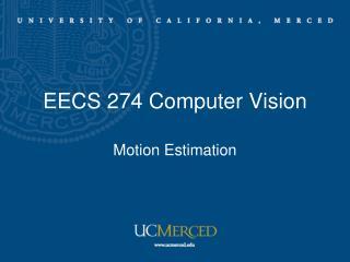 EECS 274 Computer Vision